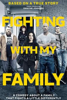 Fighting with My Family (2019) สู้ท้าฝันเพื่อครอบครัว